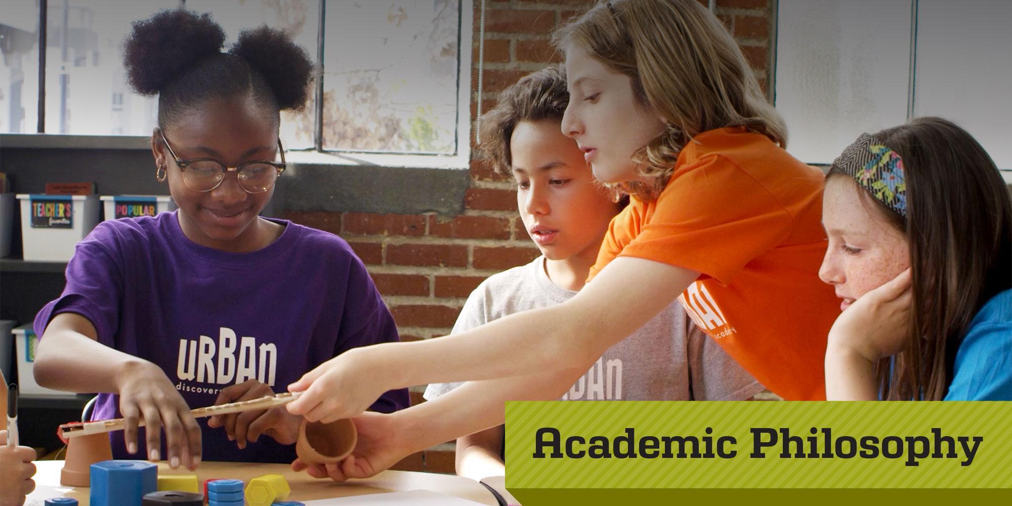 Urban Discovery Schools Academic Philosophy