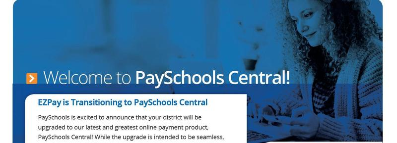 Transition from EZ Pay to PaySchools Central