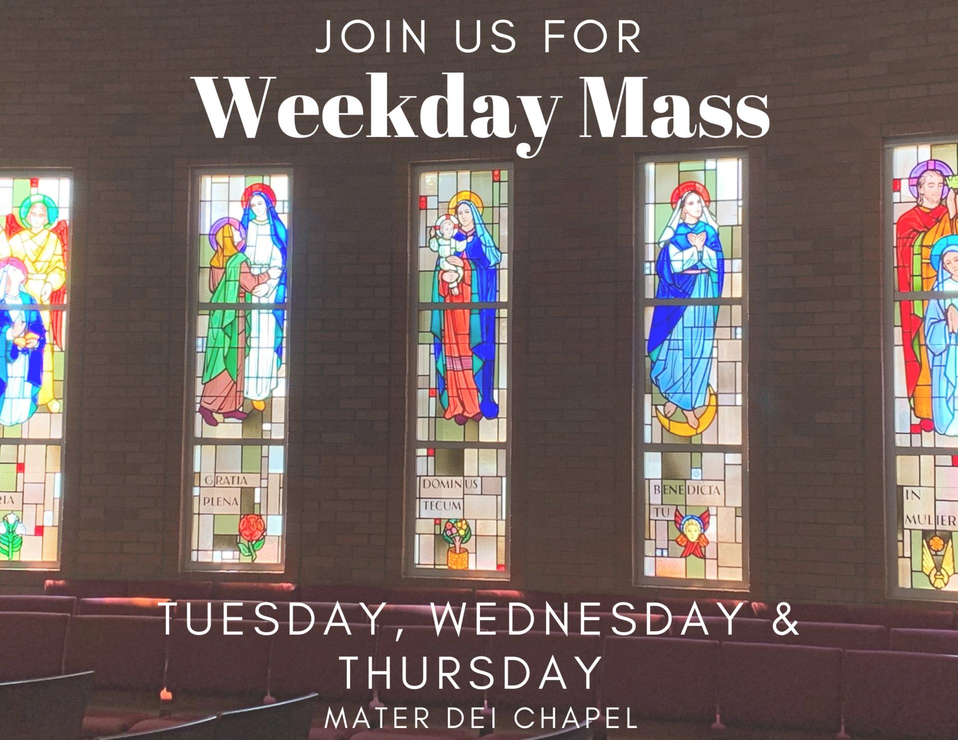 Weekday Masses