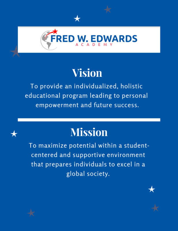 Vision and Mission for Fred W. Edwards Academy