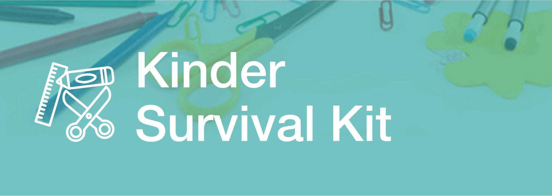 Kinder Survival Kit