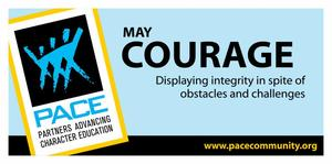 May's PACE Character Trait banner: Courage