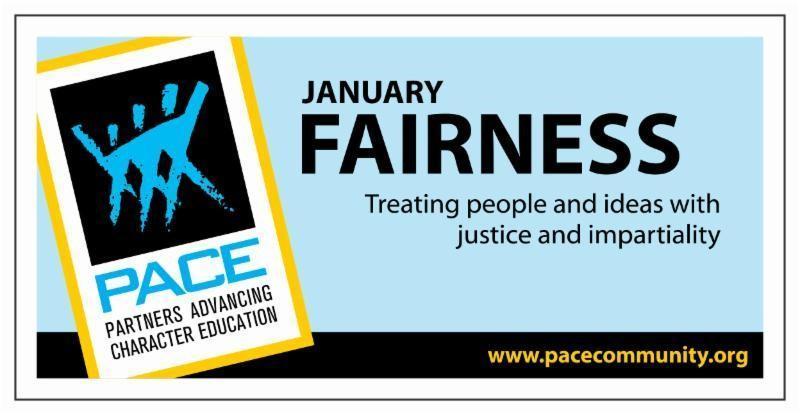 January PACE Character Trait - Fairness