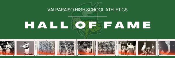 VALPARAISO HIGH SCHOOL ATHLETICS HALL OF FAME