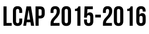 LCAP 2015 - 2016