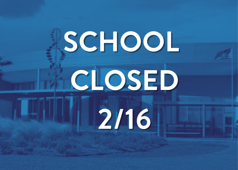 School closed Tuesday, February 16 Featured Photo