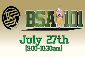 BSA 101 July 27th