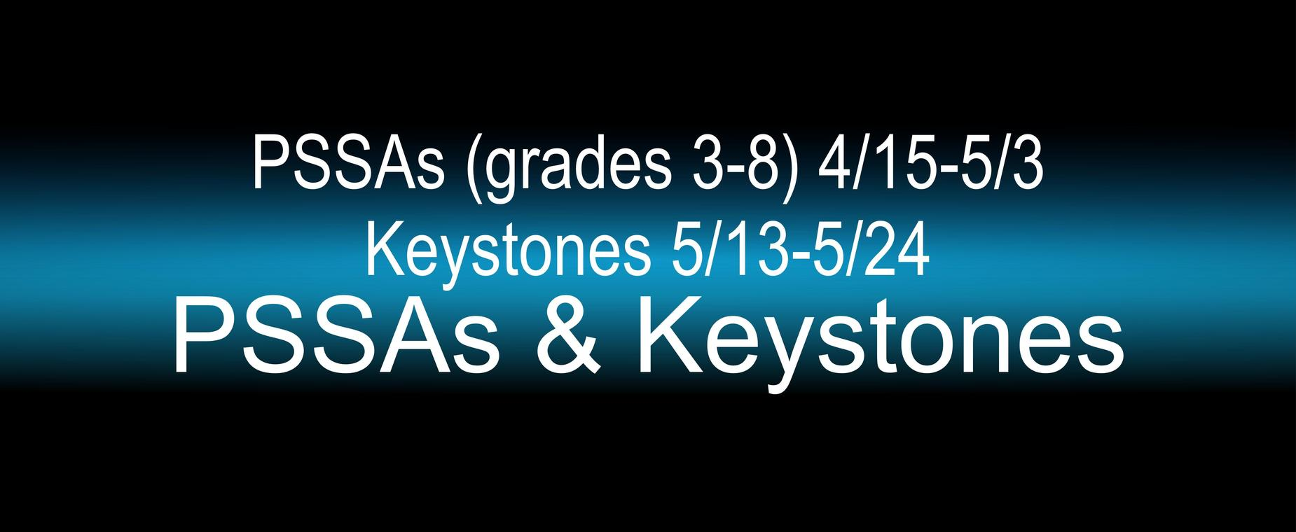 PSSA and Keystone testing dates