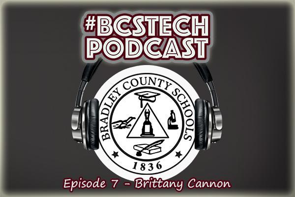 #BCSTech Podcast - Episode #7 - Brittany Cannon