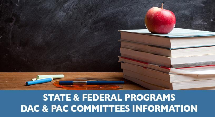 State & Federal Programs - DAC & PAC Committees Information