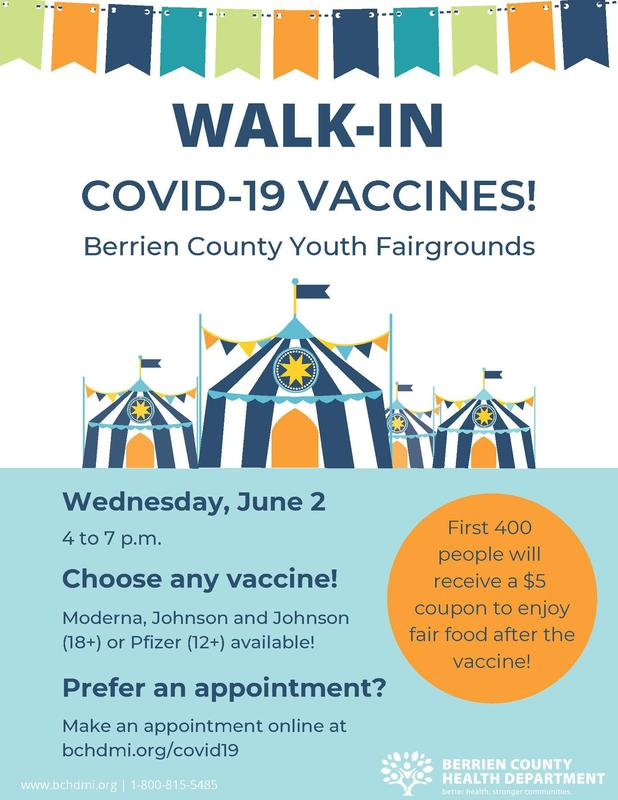 Flyer giving details of Covid-19 Vaccine clinic on June 2nd, 4-7 pm, at the Berrien County Youth Fairgrounds