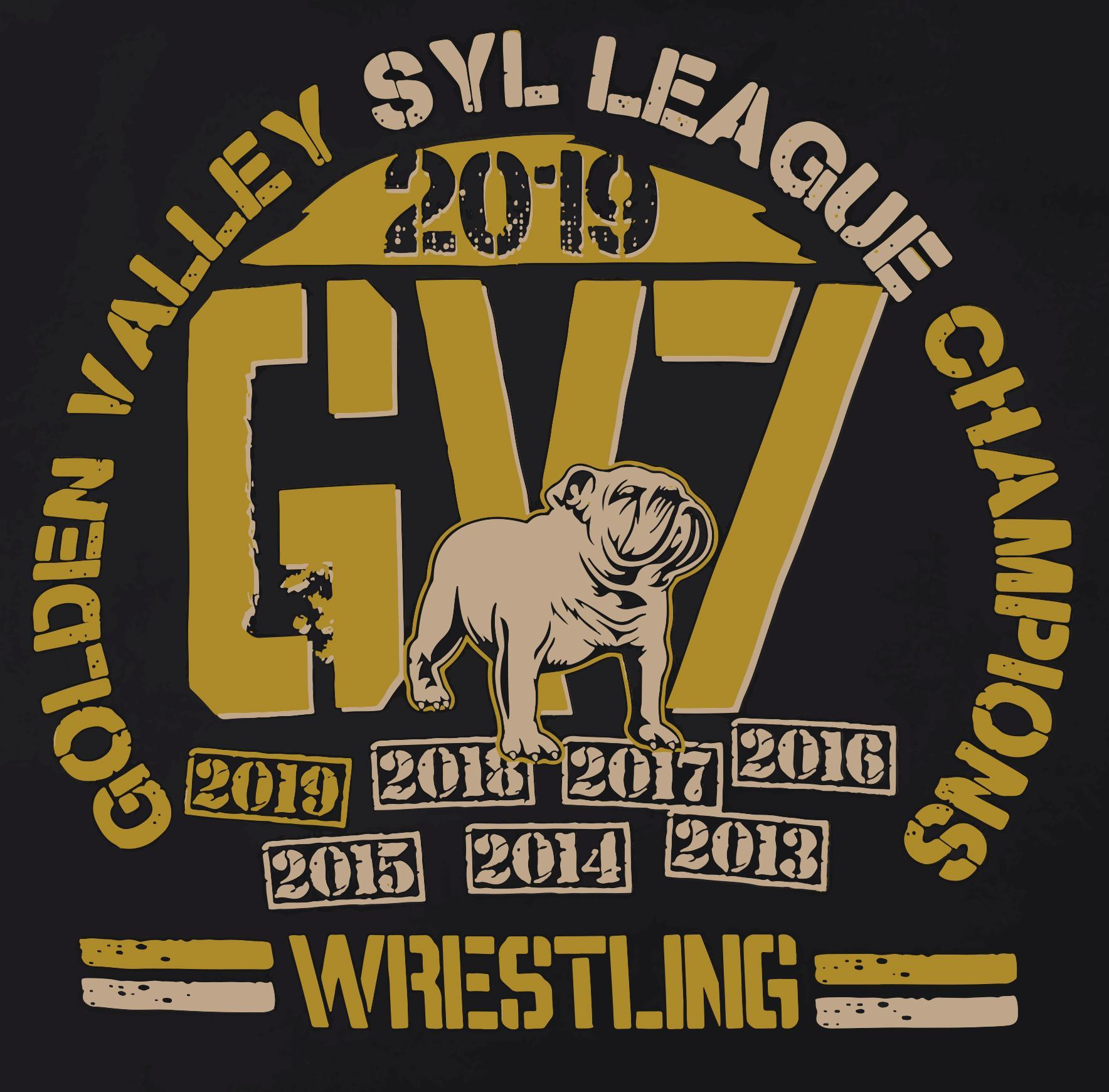 Golden Valley Wrestling SYL League Champions 7 years 2019 2018 2017 2016 2015 2014 2013