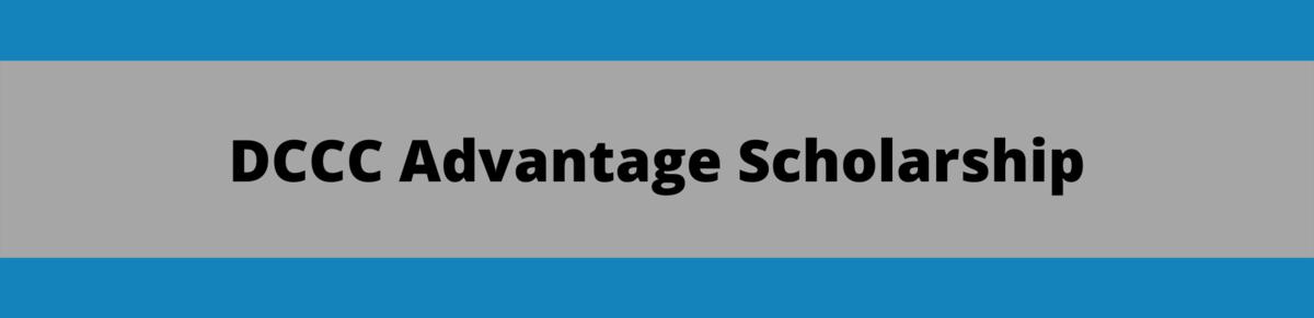 DCCC Advantage Scholarship