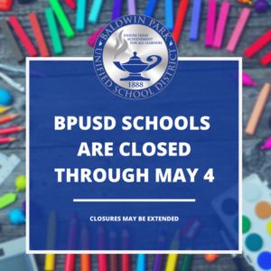 Baldwin Park Unified Extends School Closures to May 4 Featured Photo