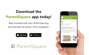 Download the ParentSquare app today!