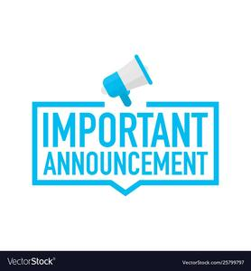 sign of important announcement - blue letters