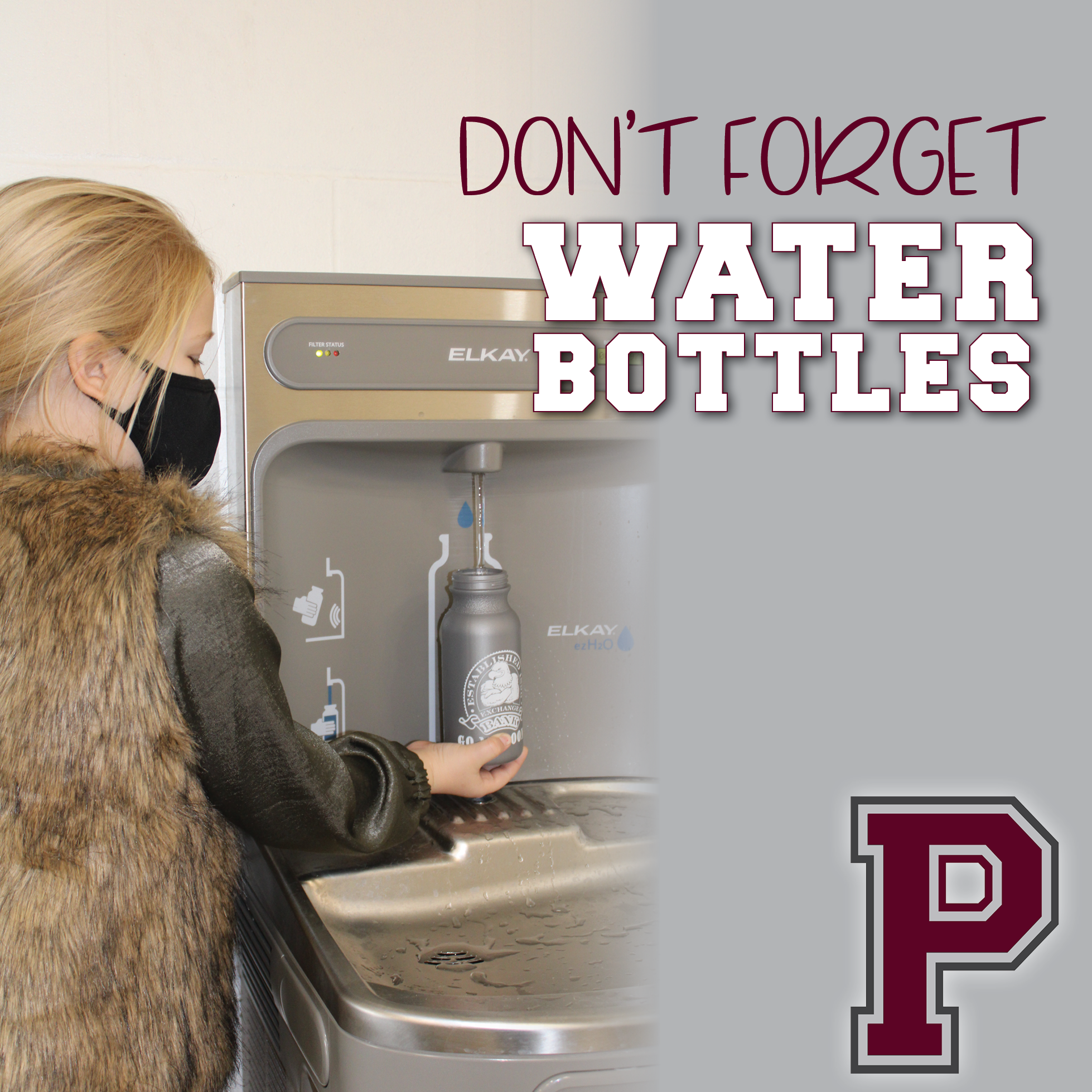 Don't forget your water bottle.