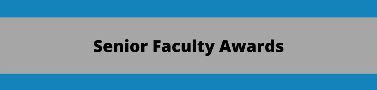 Senior Faculty Awards