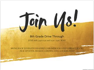 8th Grade Drive Through at WMS - Tuesday, June 16 - 9:30-11:30 a.m. or 12:30-2:30 p.m. Thumbnail Image