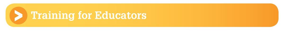 Training for Educators section header