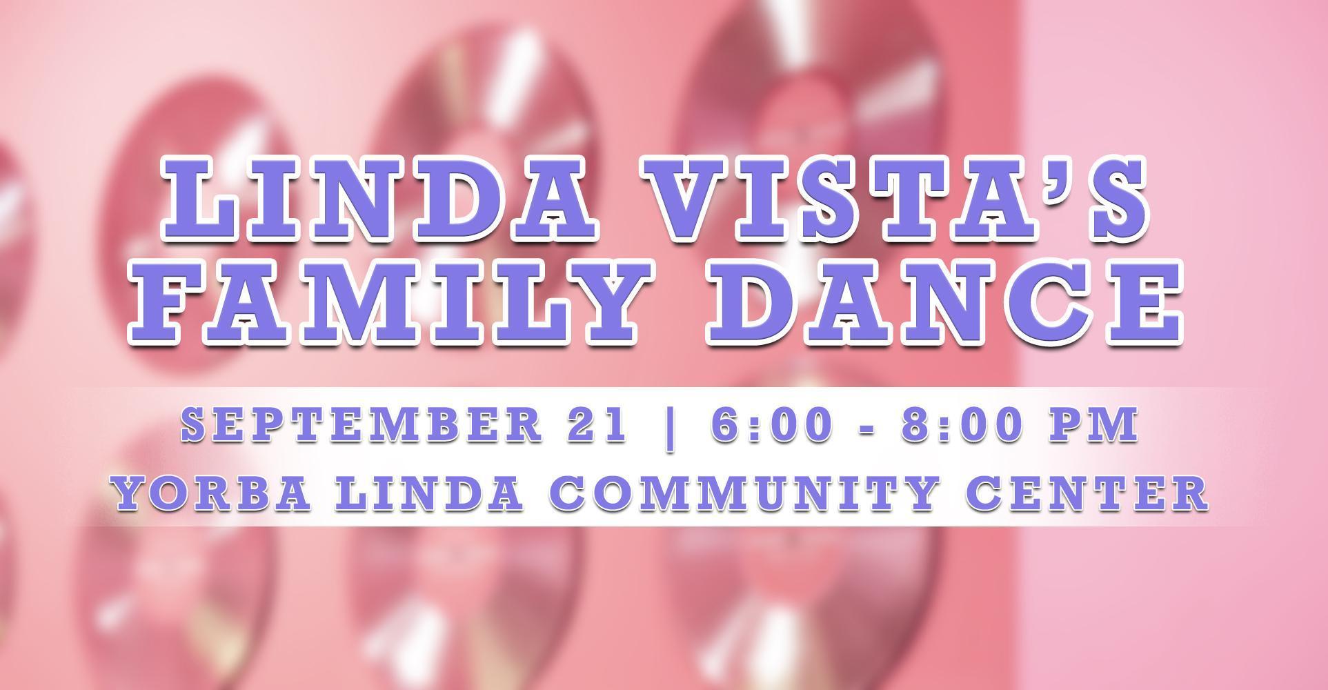 Linda Vista's 2018-2019 Family Dance