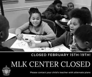 MLK CENTER CLOSED