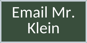 Email Mr. Klein