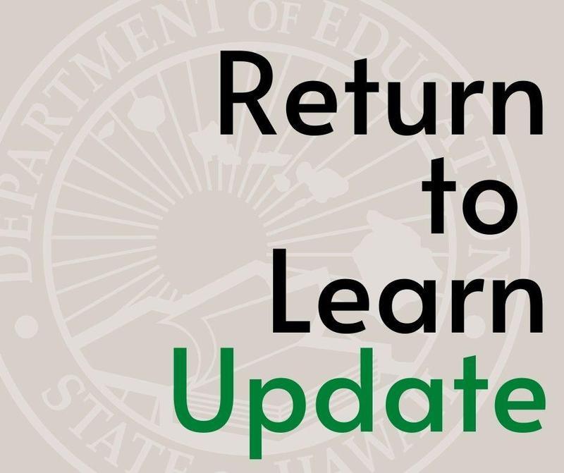 Return to Learn Update