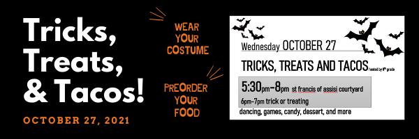 Tricks, Treats, & Tacos! - October 27, 2021 Featured Photo