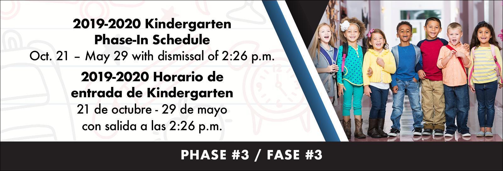 2019-2020 Kindergarten Phase-In Schedule