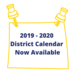 2019-2020 District Calendar Now Available