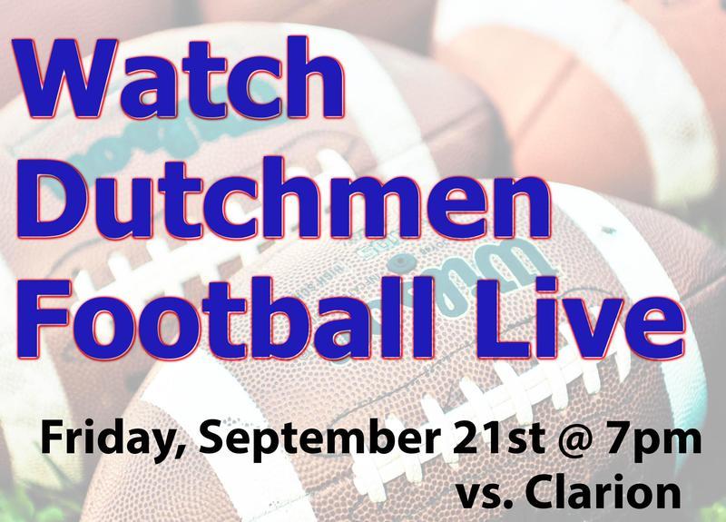 Watch Dutchmen Varsity Football vs. Clarion @ 7pm September 21st right here! Thumbnail Image