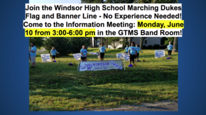 WHS Marching Dukes Flag and Banner Line Meeting Monday, June 10