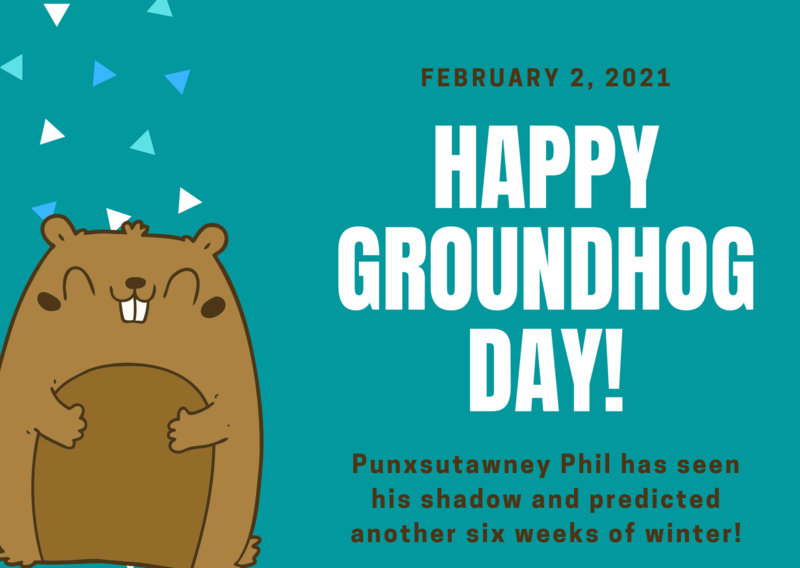 Groundhog Day 2021