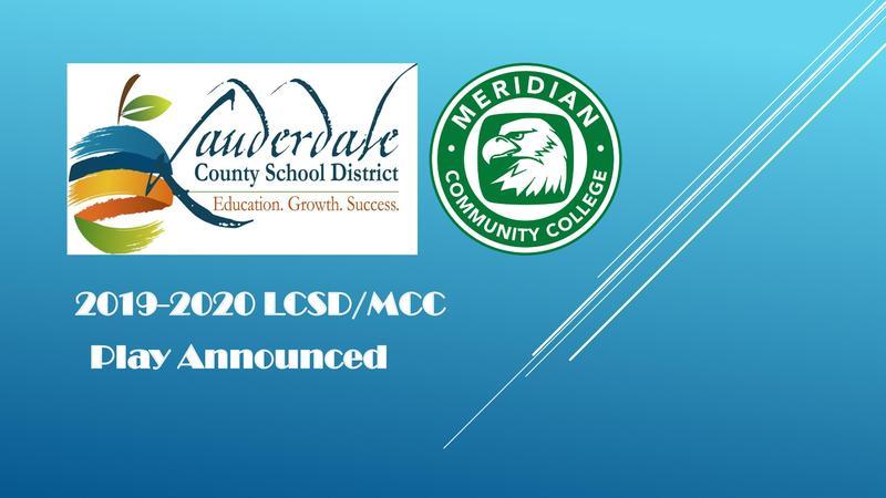 LCSD/MCC Play Announcement