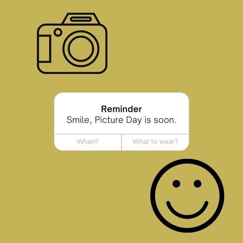 reminder: picture day is coming up