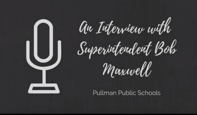 An Interview with Superintendent Bob Maxwell Thumbnail Image