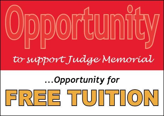 An Opportunity to Support Judge…an Opportunity for Free Tuition Featured Photo