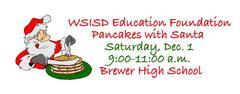 WSISD Education Foundation Pancakes with Santa Dec. 1