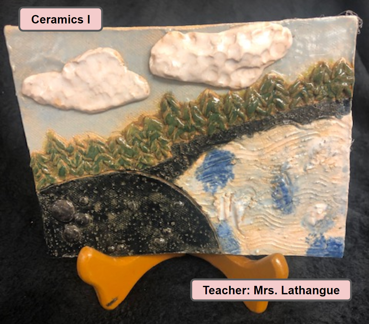 Ceramics One Art Class Project - Teacher Mrs. Lathangue - Landscape