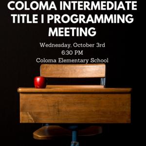 Coloma Intermediate Parent Meeting