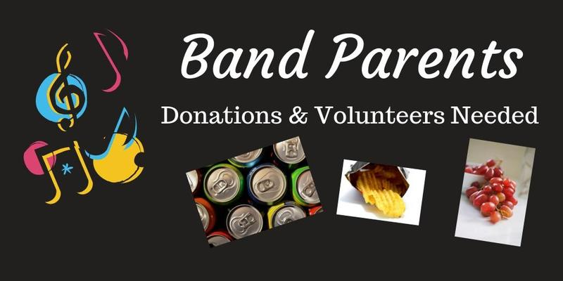 Band Parents - Donations & Volunteers Needed