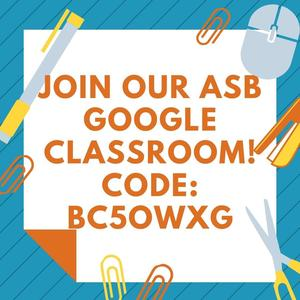 Text reads: Join ASB Google Classroom! Code: bc5owxg