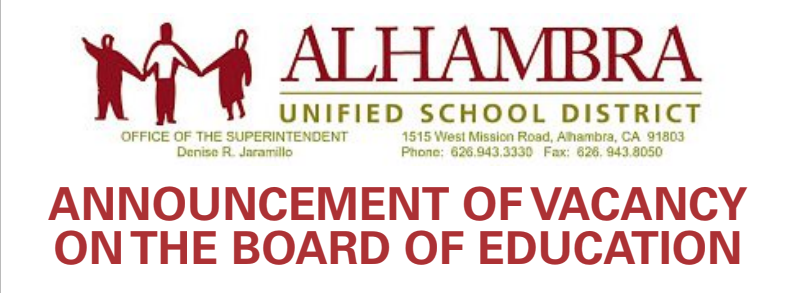 ALHAMBRA UNIFIED BOARD OF EDUCATION VACANCY: CALL FOR APPLICATIONS Featured Photo