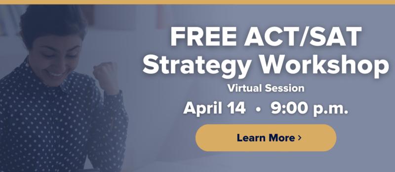 Free ACT & SAT Workshop