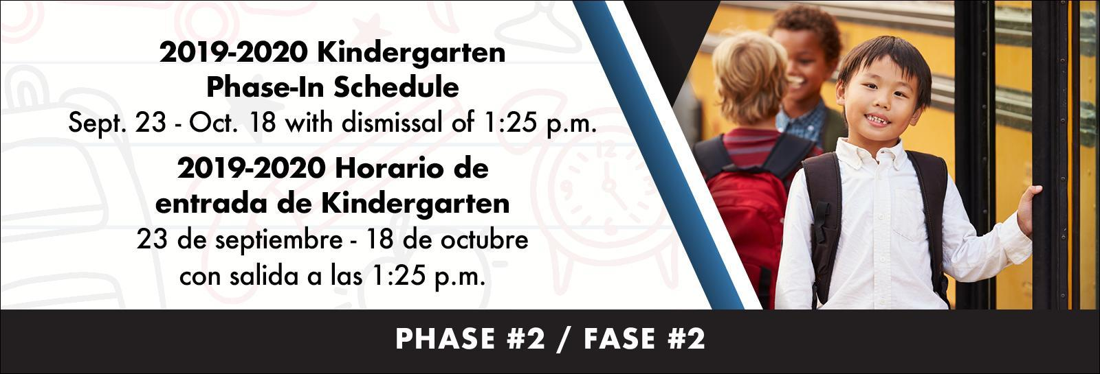 2019-2020 Kindergarten Phase-In Schedule