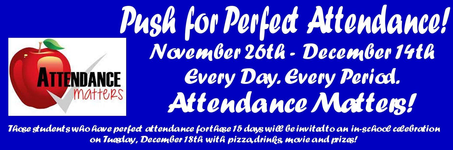 Push for Perfect Attendance Event