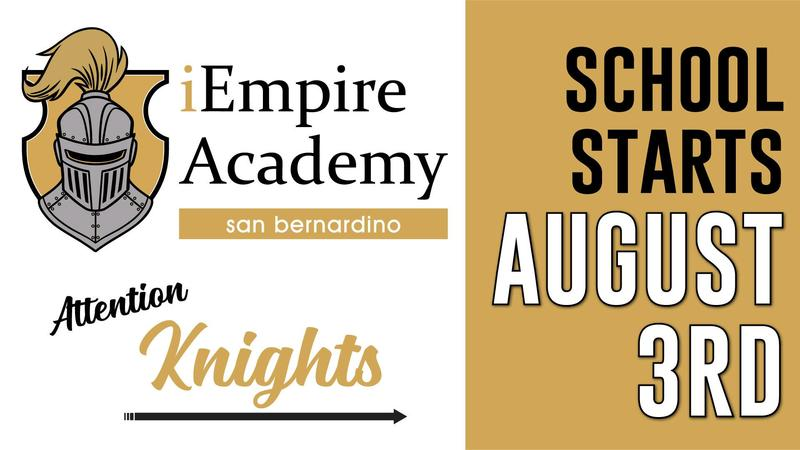 iEmpire Flyer with knight logo that reads Attention Knights, First day of school is August 3rd at 8:00am.