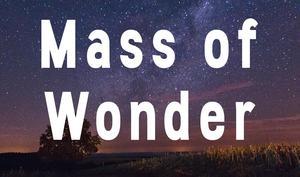 Mass of Wonder.jpg