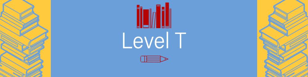Level T